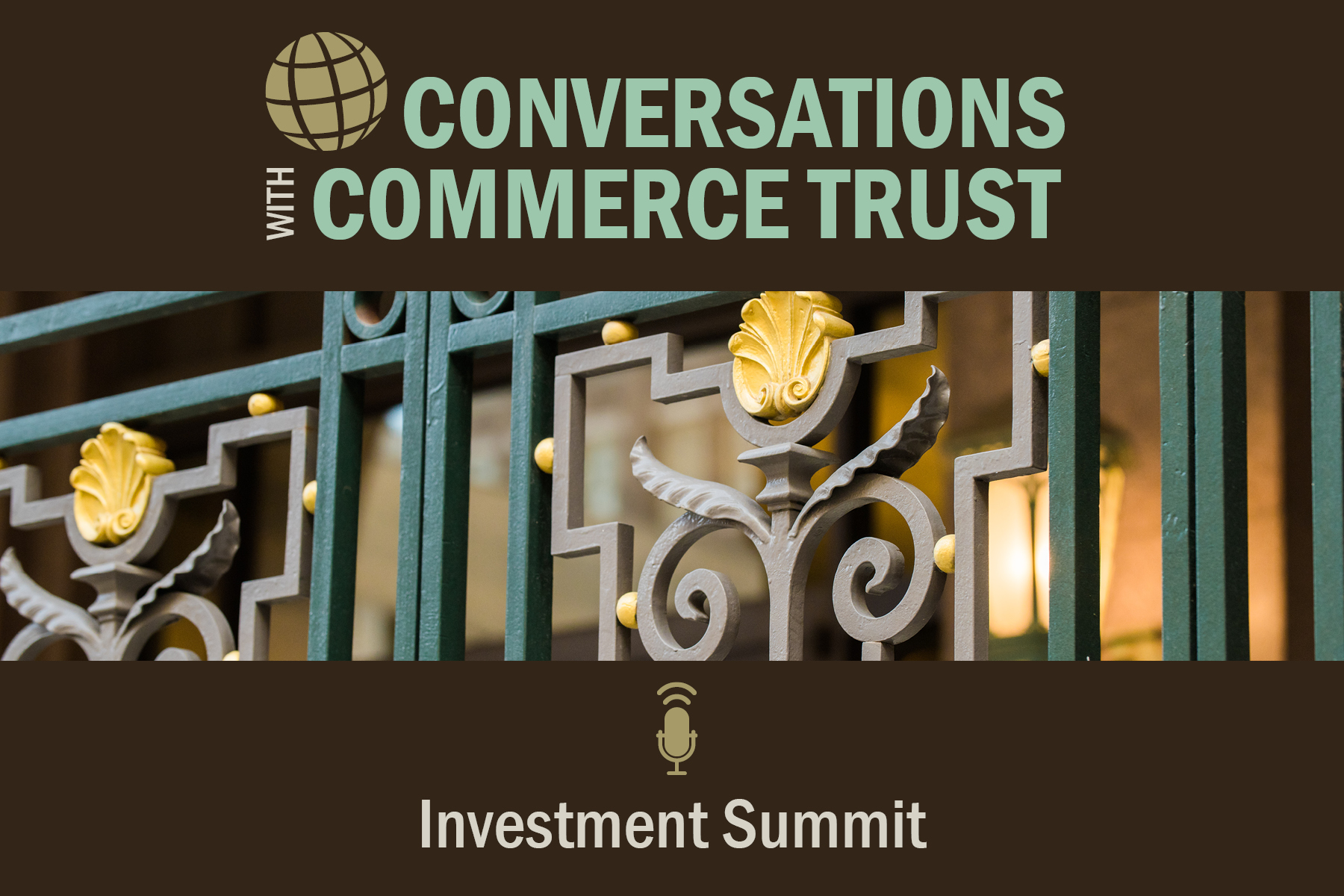 Conversations with Commerce Trust Investment Summit