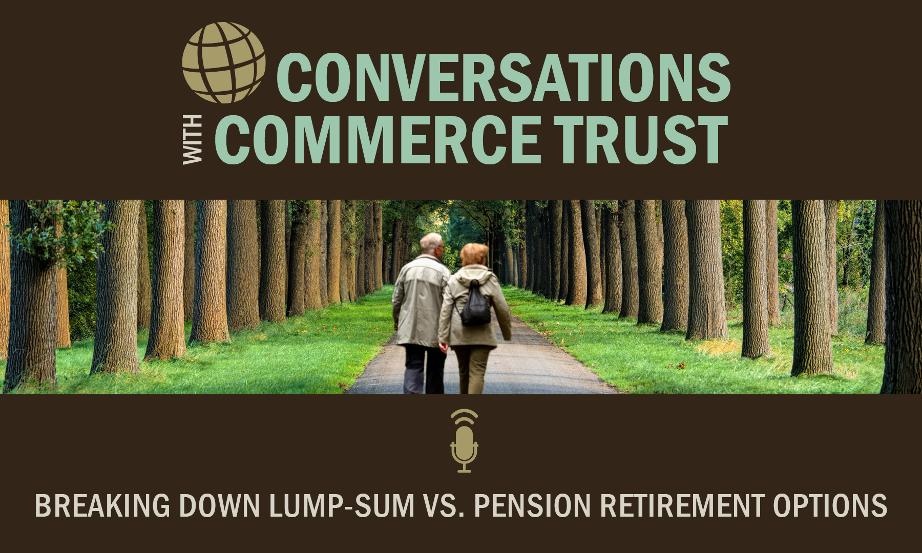 Conversations with Commerce Trust cover of a couple hiking in a grove of trees